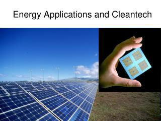 Energy Applications and Cleantech