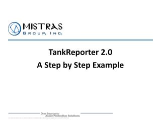 TankReporter 2.0 A Step by Step Example