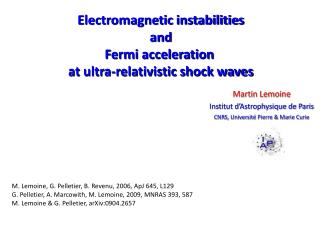 Electromagnetic instabilities and Fermi acceleration  at ultra-relativistic shock waves