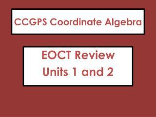 CCGPS Coordinate Algebra