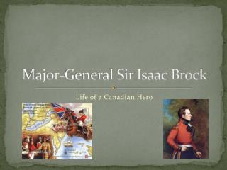 Major-General Sir Isaac Brock