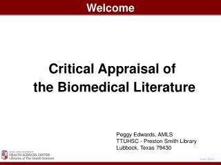 Critical Appraisal of    the Biomedical Literature