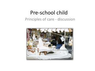 Pre-school child