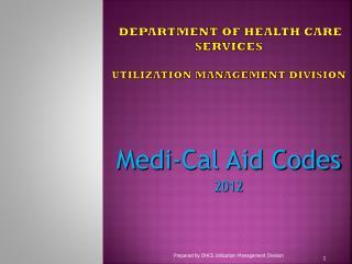 Department of Health Care Services    Utilization Management Division