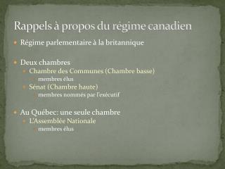 Rappels � propos du r�gime canadien