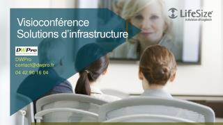 Visioconférence Solutions  d'infrastructure