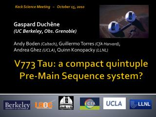 V773 Tau: a compact quintuple Pre-Main Sequence system?