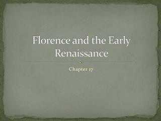Florence and the Early Renaissance