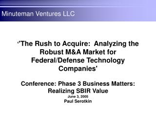 The Rush to Acquire:  Analyzing the Robust MA Market for Federal