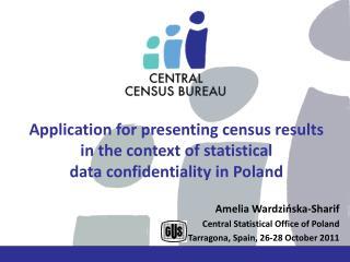 Amelia  Wardzińska-Sharif Central  Statistical  Office of  Poland
