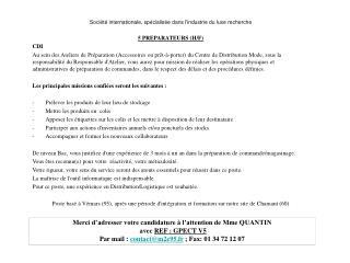 Société internationale, spécialisée dans l'industrie du luxe  recherche 5  PREPARATEURS (H/F) CDI