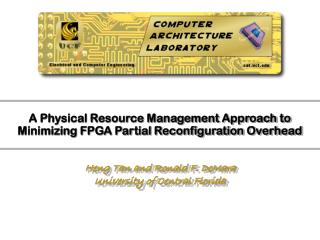 A Physical Resource Management Approach to Minimizing FPGA Partial Reconfiguration Overhead