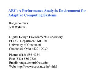 ARC: A Performance Analysis Environment for Adaptive Computing Systems