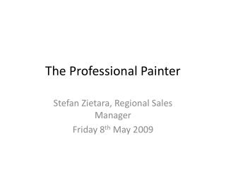 The Professional Painter