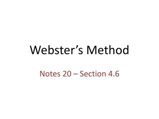 Webster's Method