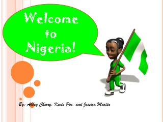 Welcome to Nigeria!