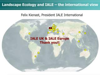 Landscape Ecology and IALE – the international view