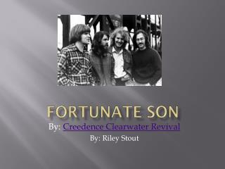 Fortunate Son