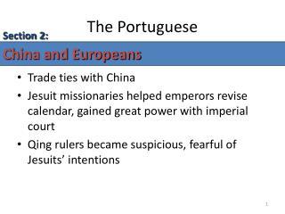 The Portuguese