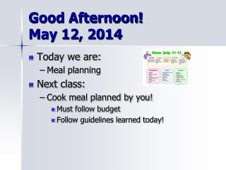 Good Afternoon!  May  12,  2014