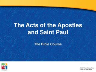 The Acts of the Apostles and Saint Paul
