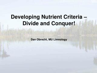 How do you set nutrient criteria for  400 lakes that vary in: