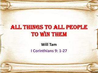 All things to all people  to win them