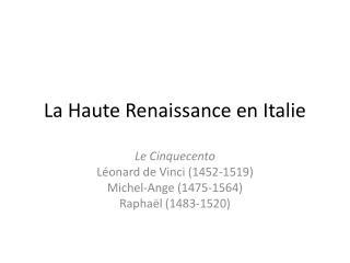 La Haute Renaissance en Italie