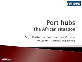 Port hubs  The  African situation