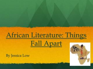 African Literature: Things Fall Apart
