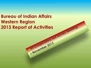 Bureau of Indian Affairs  Western Region 201 3  Report of Activities