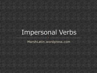 Impersonal Verbs
