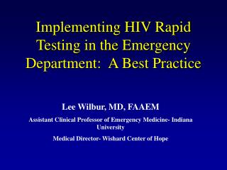 Implementing HIV Rapid Testing in the Emergency Department:  A Best Practice
