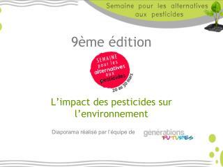 9ème  édition  L'impact des pesticides sur l'environnement