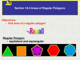 Section 10-3 Areas of Regular Polygons