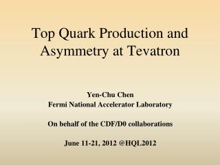 Top Quark Production and Asymmetry at  Tevatron