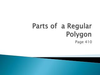 Parts of  a Regular Polygon