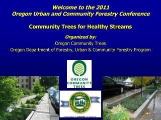 Organized by: Oregon Community Trees