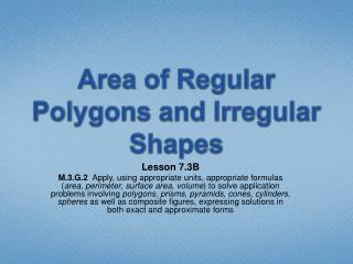 Area of Regular Polygons and Irregular Shapes