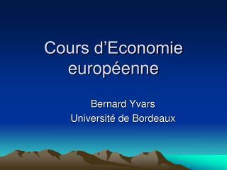 Cours d'Economie européenne