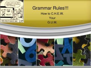 Grammar Rules!!!