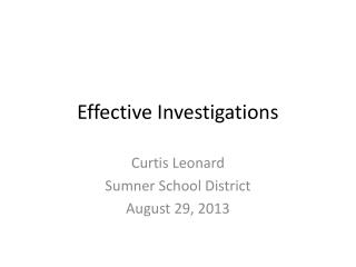 Effective Investigations