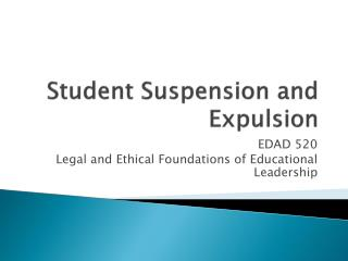 Student Suspension and Expulsion