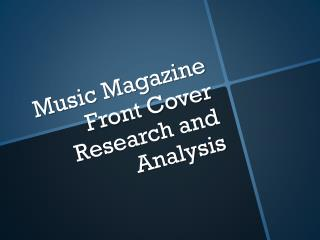 Music Magazine Front Cover Research and Analysis