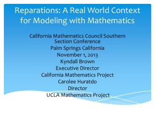 Reparations: A Real World Context for Modeling with Mathematics