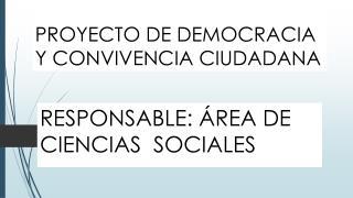 PROYECTO DE DEMOCRACIA Y CONVIVENCIA CIUDADANA