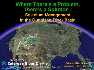 Where There�s a Problem,  There�s a Solution : Selenium Management in the Gunnison River Basin
