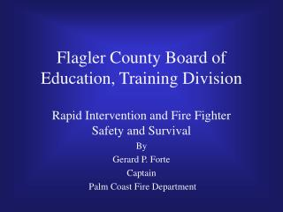 Flagler County Board of Education, Training Division