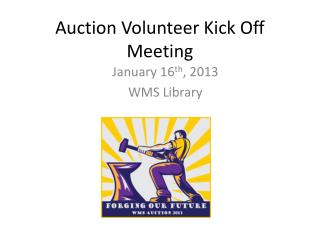 Auction Volunteer Kick Off Meeting