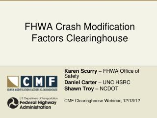 FHWA Crash Modification  Factors Clearinghouse